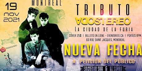 TRIBUTO A SODA STEREO NUEVA FECHA - MONTREAL - 19 NOVIEMBRE tickets