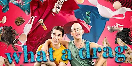 """""""What A Drag"""": Web Series Premiere Screening tickets"""