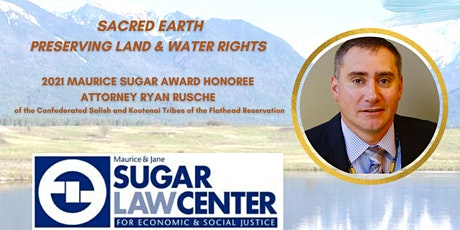 Sacred Earth: Preserving Land & Water Rights tickets