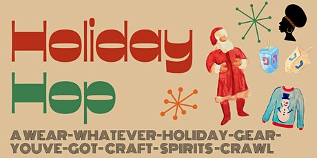HOLIDAY HOP: Holiday Costume Bar Crawl tickets