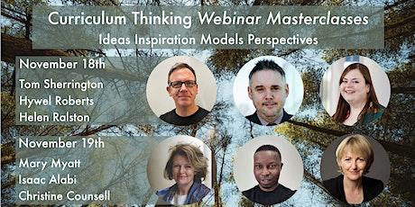 Curriculum Thinking: Six  Masterclasses tickets