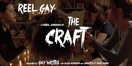 REEL GAY: A Virtual Screening of THE CRAFT tickets