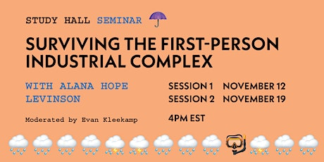 SURVIVING THE FIRST-PERSON INDUSTRIAL COMPLEX WITH ALANA HOPE LEVINSON biglietti