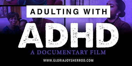 Adulting  with ADHD Premier Screening tickets