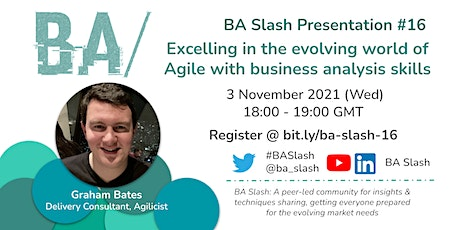 BA/#16: Excelling in the evolving Agile world with business analysis skills tickets