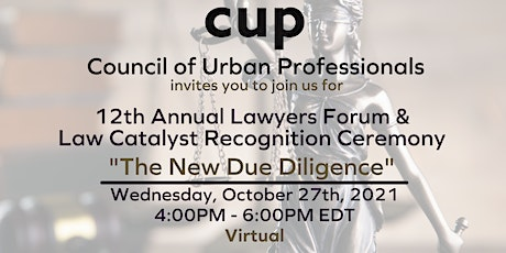 """CUP's 12th Annual Lawyers Forum: """"The New Due Diligence"""" tickets"""