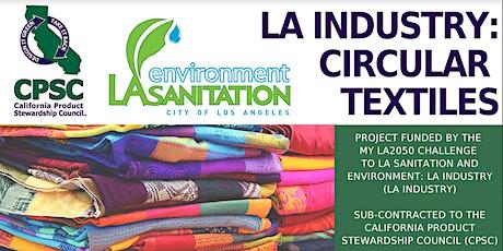 LASanitation and CA Product Stewardship Council discuss Circular Textiles tickets