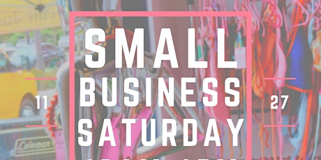 1st Annual Small Business Saturday - Pop Up Festival tickets