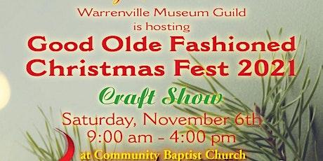 Warrenville Museum Guild Craft Show - Christmas Fest 2021 tickets