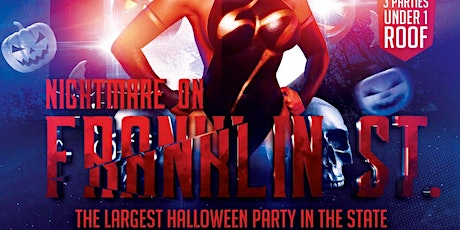 3RD ANNUAL NIGHTMARE ON FRANKLIN ST : 3 HALLOWEEN PARTIES UNDER ONE ROOF tickets