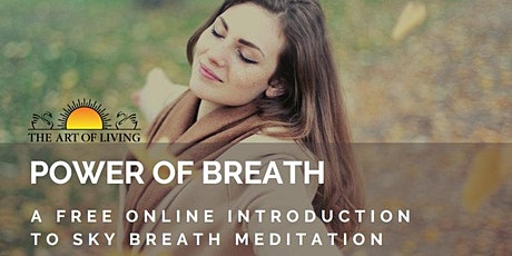 The Power of Breath - an introduction to SKY Breath Meditation program tickets