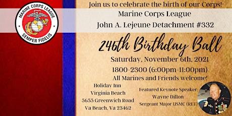 246th Marine Corps Birthday Ball (John A. Lejeune Detachment, MCL) tickets