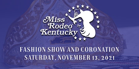 Miss Rodeo Kentucky Pageant Fashion Show and Coronation tickets