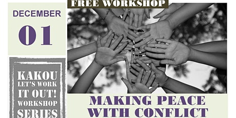 Making Peace with Conflict: Self-Discovery & Community-Building tickets