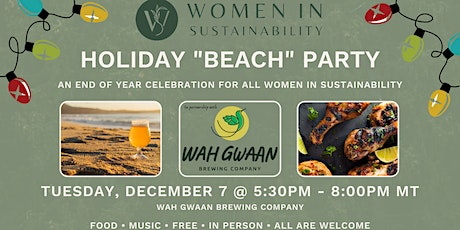 """WIS Holiday """"Beach"""" Party at Wah Gwaan Brewing: An End of Year Celebration tickets"""