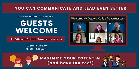 Ottawa Collab Toastmasters Weekly Meeting - Thursday 12:00-1:15 p.m. tickets