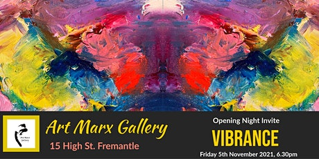 Exhibition Opening Night - Vibrance tickets