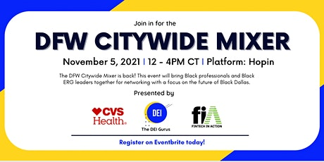 JOIN The DEI Gurus as we host The Annual DFW Citywide Mixer tickets