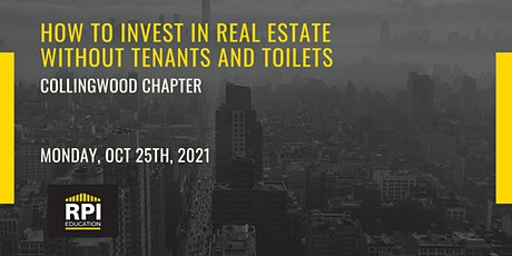 Collingwood - How to Invest in Real Estate Without Tenants and Toilets tickets