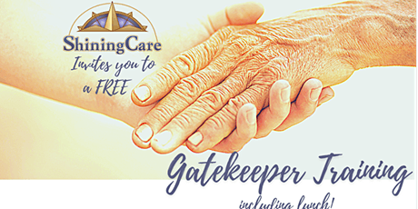 Gatekeeper Training: FIND OUT HOW YOU CAN  HELP AN AT RISK ELDER YOU KNOW tickets