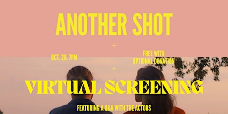 Another Shot Virtual Screening tickets