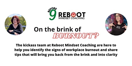 Before 9 - Prevent Workplace Burnout tickets