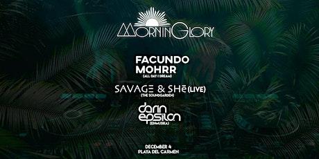 MorninGlory: Facundo Mohrr, Darin Epsilon, Savage and She boletos