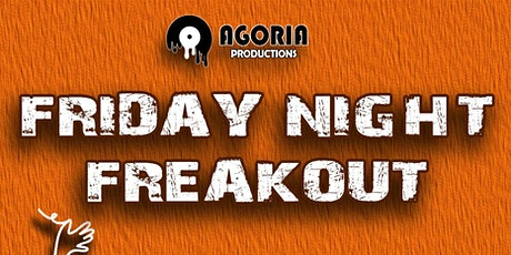Friday Night Freakout tickets