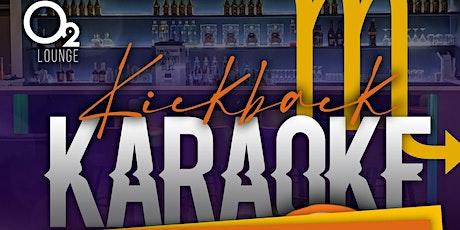 Kickback And Karaoke- #ScorpioSZN tickets