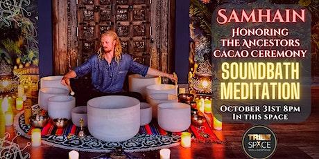 Samhain Cacao Ceremony Soundbath Meditation & Social tickets