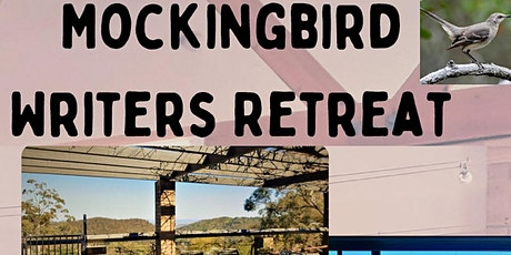 Mockingbird All Day Writing Retreat - Norton Summit, SA tickets