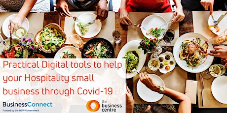 Practical digital tools to help your Hospitality business through COVID-19 tickets