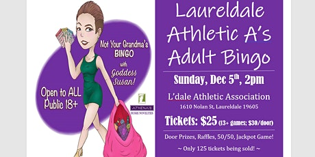 Laureldale Athletic Assoc ADULT BINGO tickets