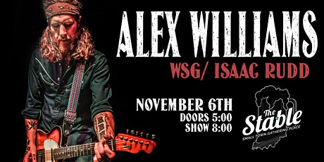 Alex Williams w/ special guest Isaac Rudd @ The Stable tickets