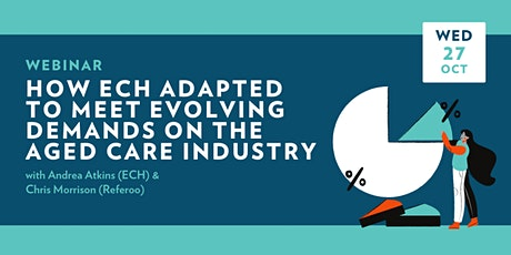 Webinar: How ECH adapted to meet the evolving demands of aged care tickets