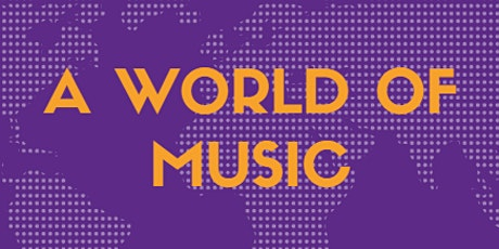 A World of Music tickets