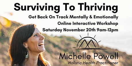 Surviving To Thriving Interactive Online Workshop tickets