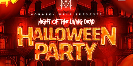 Monarch MPLS Night of the Living Dead Halloween Party tickets