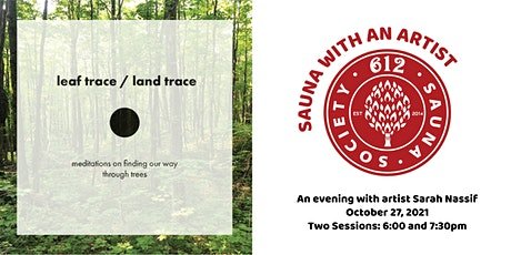 Sauna with an Artist: Leaf Trace / Land Trace with Sarah Nassif tickets