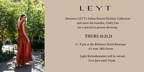 LEYT Debut Resort/Holiday Collection Trunkshow tickets