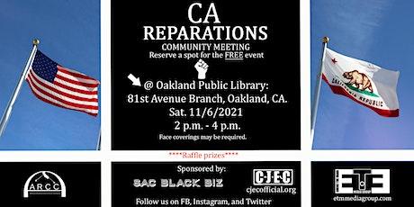 California Reparations Community Meeting /Workshop tickets