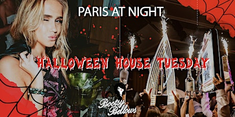 Paris at NightLA presents - Halloween House Tuesday at Bootsy Bellows tickets