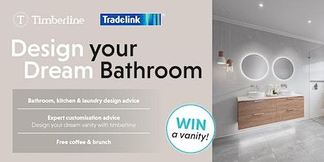 Design your Dream Bathroom! tickets