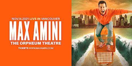 Max Amini Live in Vancouver - 2021 World Tour tickets