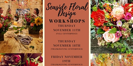 Fall Floral Centerpiece Workshop @ Seaside Floral tickets