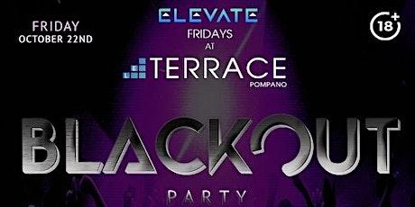 ELEVATE FRIDAYS presents BLACKOUT PARTY @ TERRACE   Wear Black tickets