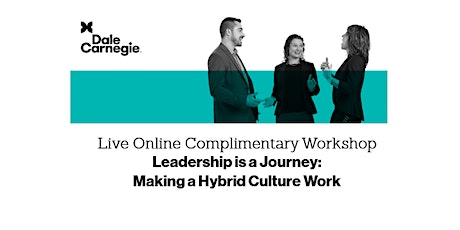 Leadership is a Journey: Making a Hybrid Culture Work tickets