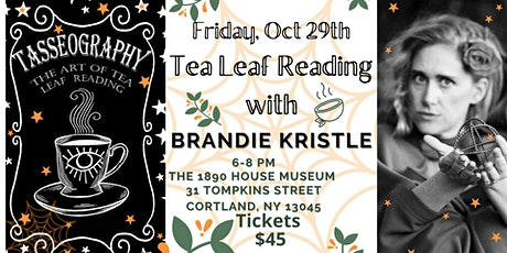 The 1890 House Museum Tasseography (Tea Leaf) event tickets
