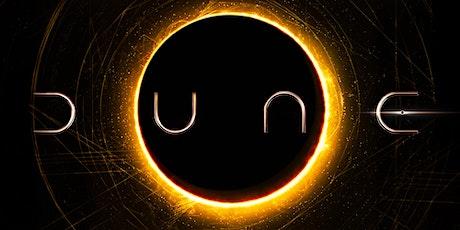 Dune / No Time To Die or Halloween Kills / Venom 2 tickets