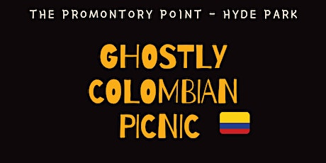 Ghostly Colombian Picnic tickets
